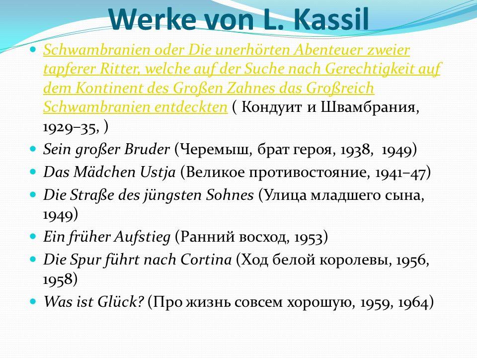 Werke von L. Kassil Schwambranien oder Die unerhörten Abenteuer zweier tapferer Ritter, welche auf der Suche nach Gerechtigkeit auf dem Kontinent des