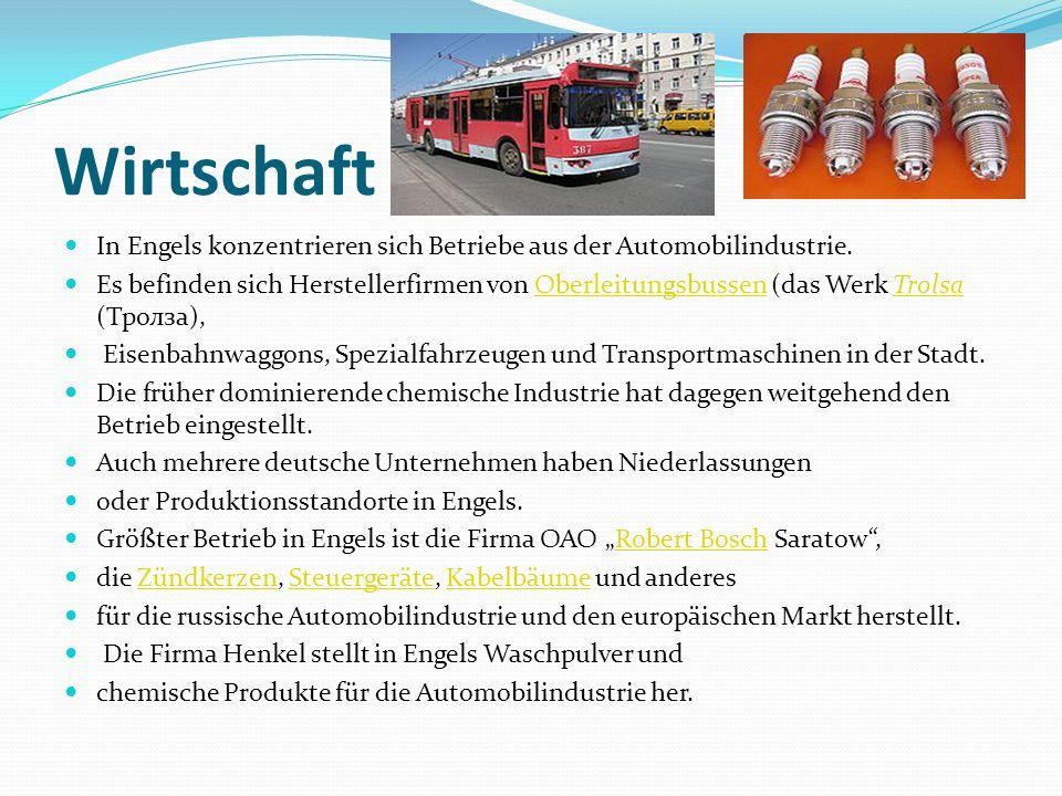 Wirtschaft In Engels konzentrieren sich Betriebe aus der Automobilindustrie. Es befinden sich Herstellerfirmen von Oberleitungsbussen (das Werk Trolsa