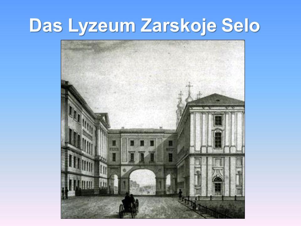 Das Lyzeum Zarskoje Selo