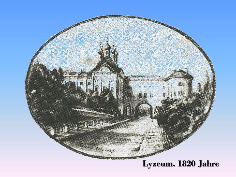 Lyzeum. 1820 Jahre