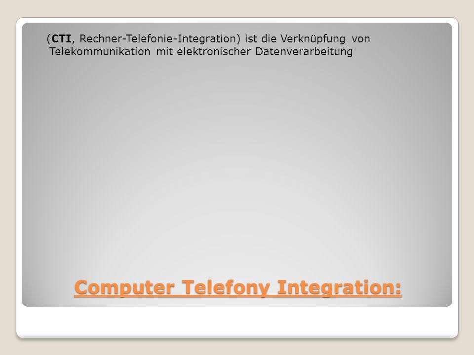 Computer Telefony Integration: (CTI, Rechner-Telefonie-Integration) ist die Verknüpfung von Telekommunikation mit elektronischer Datenverarbeitung