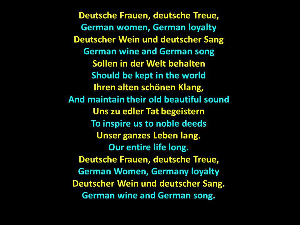 Einigkeit und Recht und Freiheit Unity and justice and freedom Für das deutsche Vaterland.