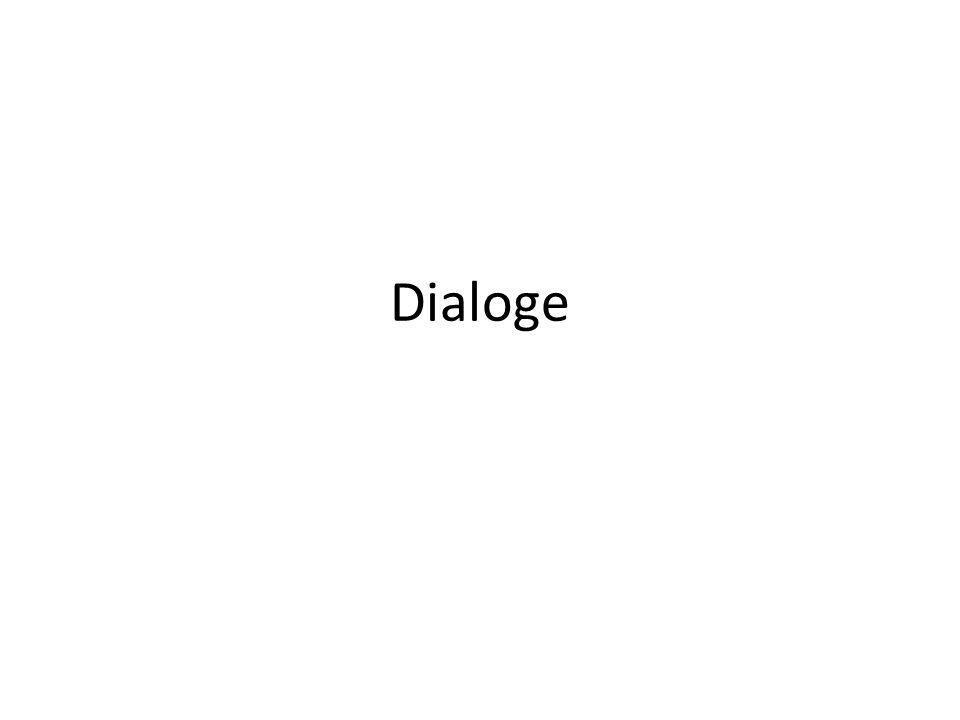 Dialoge