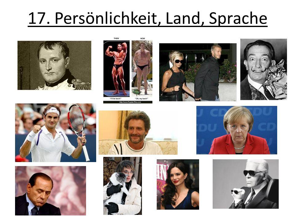 17. Persönlichkeit, Land, Sprache