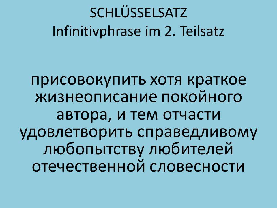 SCHLÜSSELSATZ Infinitivphrase im 2.