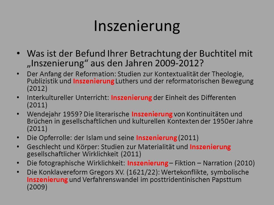 Inszenierung / Staging Was ist der Befund Ihrer Betrachtung der Buchtitel mit Inszenierung aus den Jahren 2009-2012.