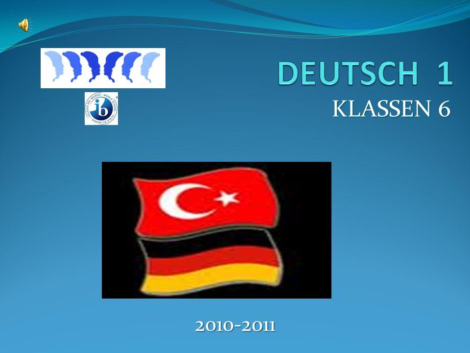 Willkommen in die Klasse Deutsch 1 Informationen über die Deutschklasse A.