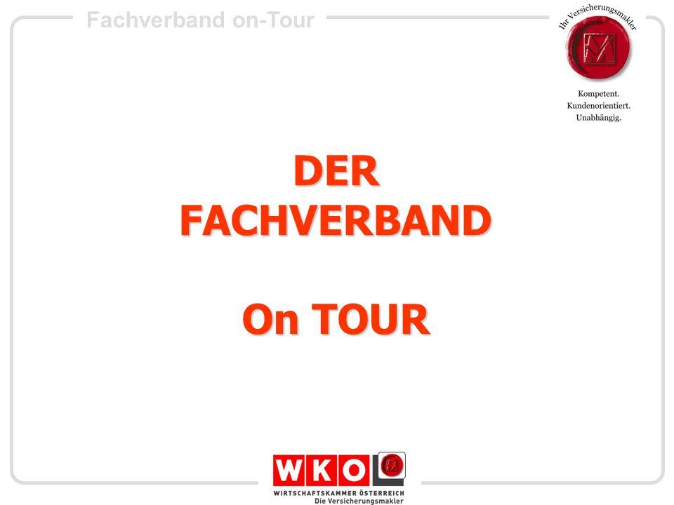 Fachverband on-Tour Agenda 10.20 UhrDer Fachverband – Der Versicherungsmakler on tour….