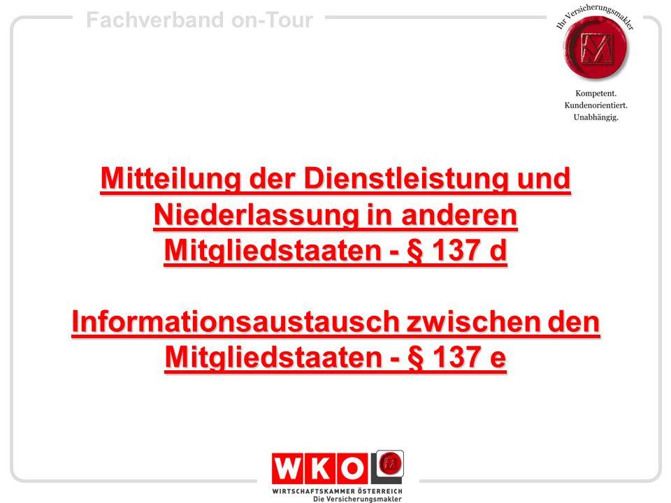 Fachverband on-Tour Mitteilung der Dienstleistung und Niederlassung in anderen Mitgliedstaaten - § 137 d Informationsaustausch zwischen den Mitgliedst