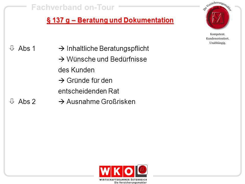 Fachverband on-Tour § 137 h – Einzelheiten der Auskunftserteilung Abs 1 Form Abs 2 Mündliche Auskunft Abs 3 Telefonverkauf Abs 4 Verordnungsermächtigung