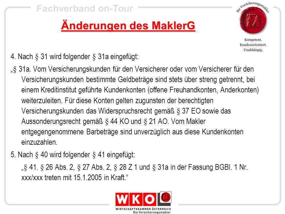 Fachverband on-Tour Änderungen im VersVG Das Versicherungsvertragsgesetz 1958, BGBi.