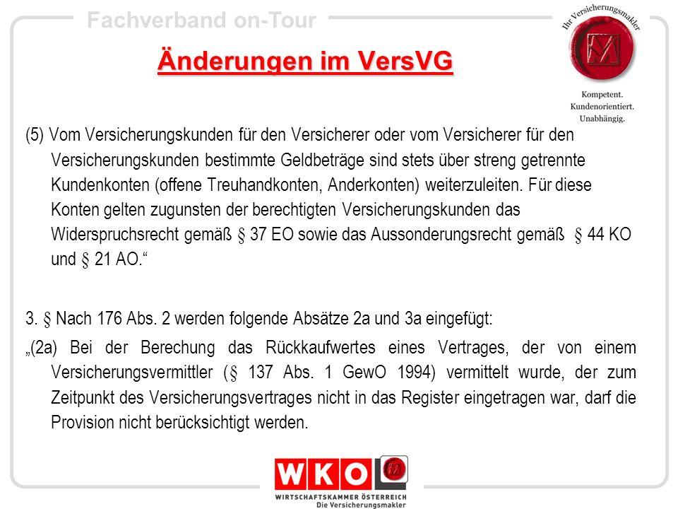 Fachverband on-Tour Änderungen im VersVG (3a) Bei der Berechnung der prämienfreien Versicherungsleitung für den Vertrag, der von einem Versicherungsvermittler (§ 137 Abs.
