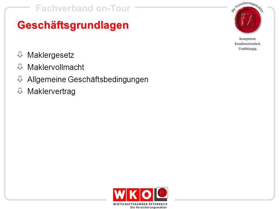 Fachverband on-Tour Geschäftsgrundlagen Maklergesetz Maklervollmacht Allgemeine Geschäftsbedingungen Maklervertrag