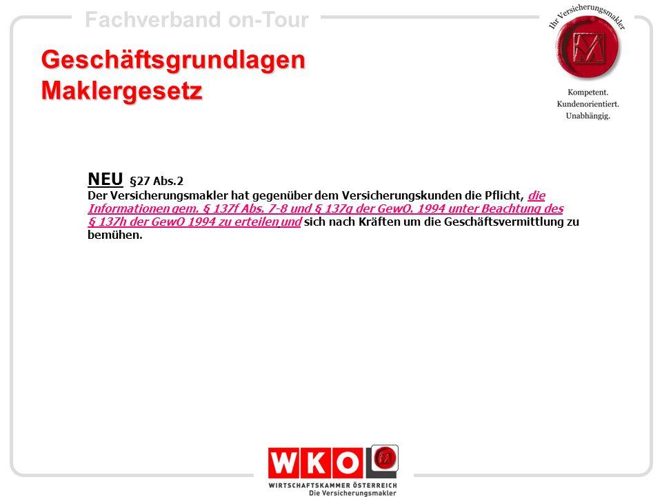 Fachverband on-Tour Geschäftsgrundlagen Maklergesetz Sowie Erfüllung der Dokumentationspflicht gem § 137g GewO 1994