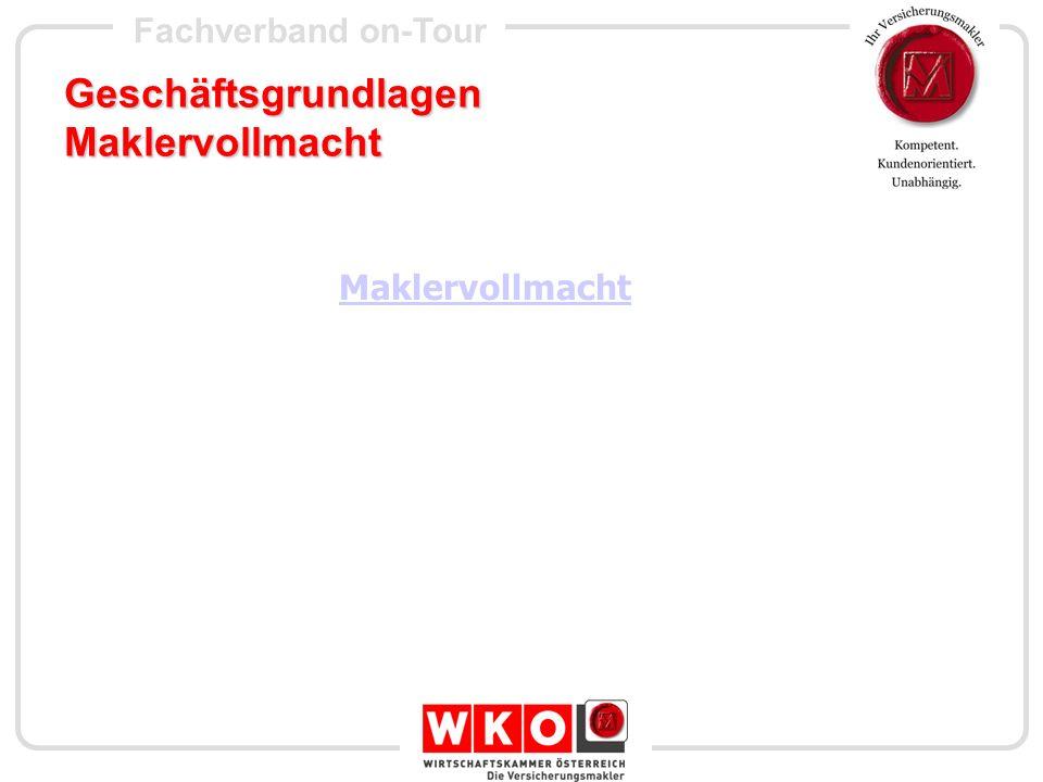 Fachverband on-Tour Geschäftsgrundlagen Allgemeinen Geschäftsbedingungen www.ihrversicherungsmakler.at im B2B Bereich – Allgem.