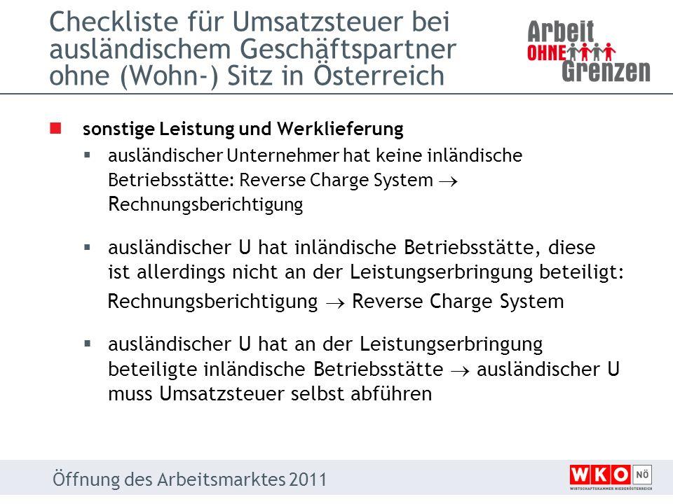 Checkliste für Umsatzsteuer bei ausländischem Geschäftspartner ohne (Wohn-) Sitz in Österreich sonstige Leistung und Werklieferung ausländischer Unter