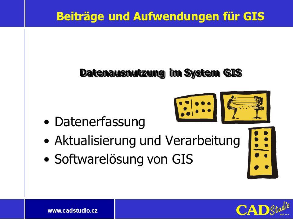 www.cadstudio.cz Sich verändernden Anforderungen System für eine Abteilung Nachdruck auf Daten Intelligente Landkarten Beschränkte Anzahl der Anwender