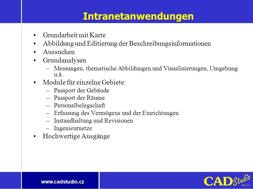 www.cadstudio.cz Wie arbeitet MapGuide Durch Anklicken legen Sie den Text ein Web Server Autodesk MapGuide Server Web Browser Raumdaten Beschreibungs