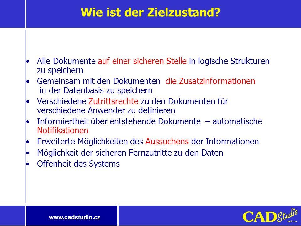 www.cadstudio.cz Warum Verwaltung der Dokumente. Wo werden die Dokumente üblich aufbewahrt.