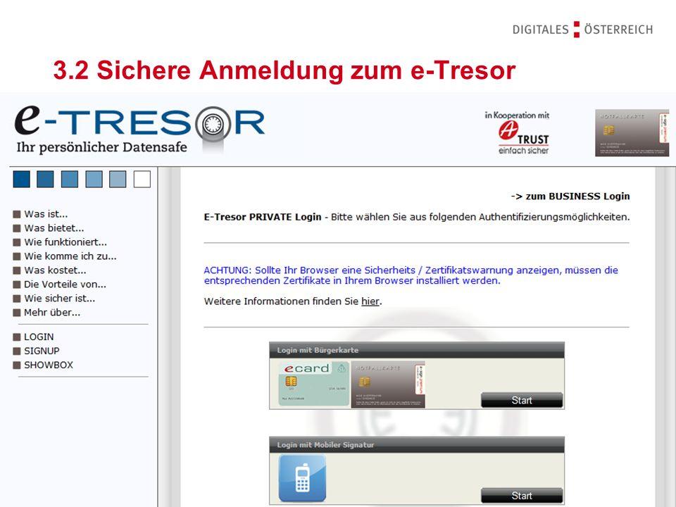 WKO - UBIT E-Gov Experts Group Meeting Wien 2011   15.09.2011 19 3.2 Sichere Anmeldung zum e-Tresor