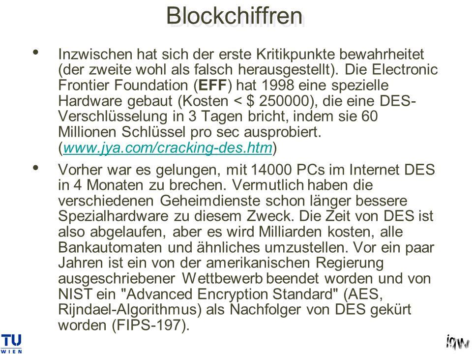 Blockchiffren Inzwischen hat sich der erste Kritikpunkte bewahrheitet (der zweite wohl als falsch herausgestellt).