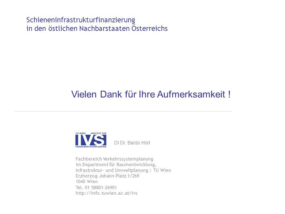 Schieneninfrastrukturfinanzierung in den östlichen Nachbarstaaten Österreichs Fachbereich Verkehrssystemplanung im Department für Raumentwicklung, Inf