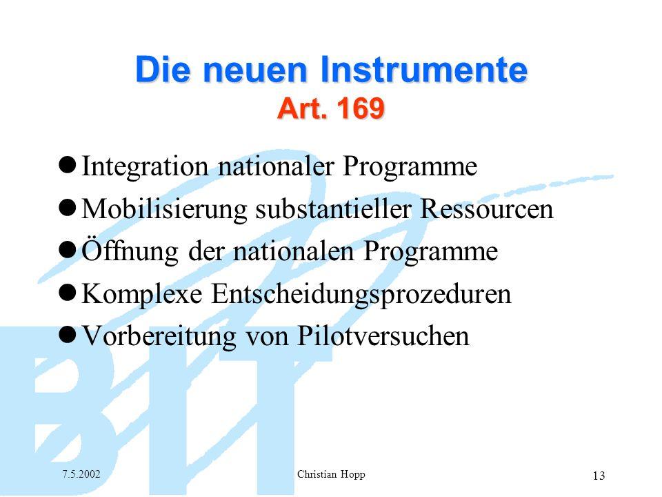 7.5.2002Christian Hopp 13 Die neuen Instrumente Art.