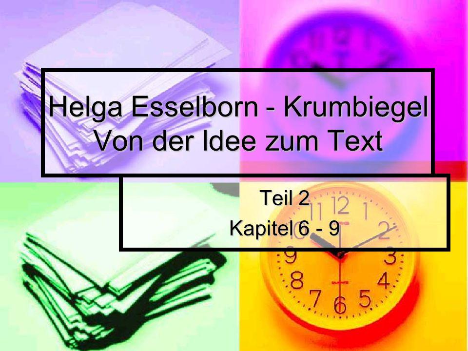 Helga Esselborn - Krumbiegel Von der Idee zum Text Teil 2 Kapitel 6 - 9