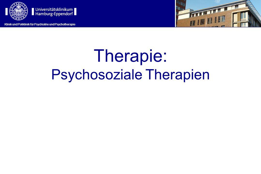 Therapie: Psychosoziale Therapien Klinik und Poliklinik für Psychiatrie und Psychotherapie