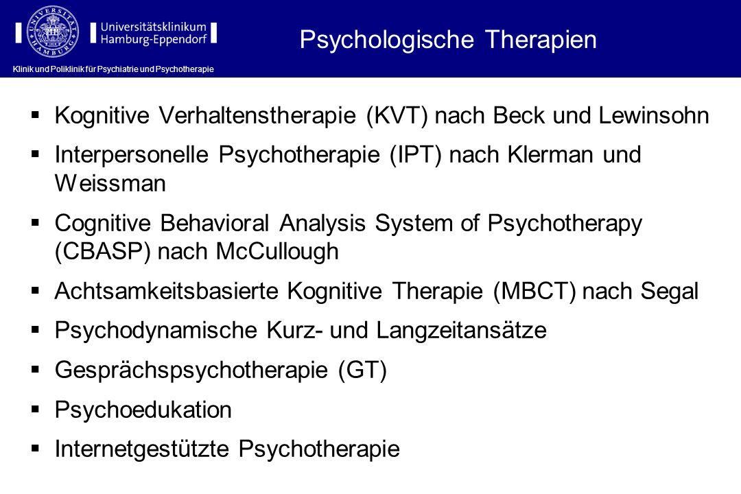 Kognitive Verhaltenstherapie (KVT) nach Beck und Lewinsohn Interpersonelle Psychotherapie (IPT) nach Klerman und Weissman Cognitive Behavioral Analysi