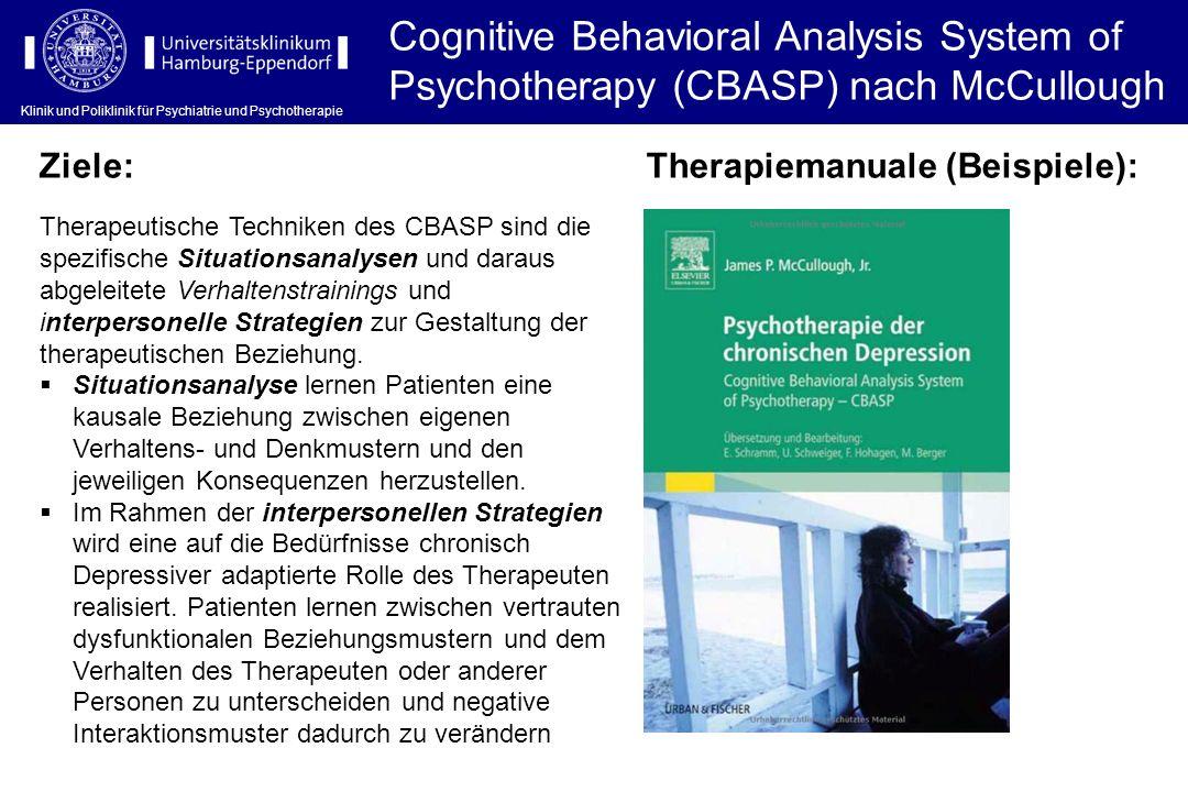Klinik und Poliklinik für Psychiatrie und Psychotherapie Cognitive Behavioral Analysis System of Psychotherapy (CBASP) nach McCullough Klinik und Poli