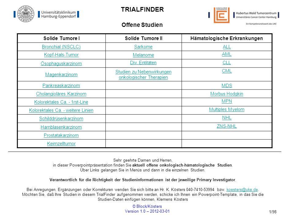 © Block/Kösters Version 1.0 – 2012-03-01 12/98 AH 10/04 Randomisierte Phase III Studie 1xBEP (Bleomycin, Etoposid, Cisplatin) im Vergleich zu 2xBEP bei Patienten mit einem nicht-seminomatösenHodentumor im klinischen Stadium I ( high risk ) R Einschlusskriterien histologisch geprüfter NSGCT I (high risk) ECOG 0-2 keine vorherige Chemotherapie keine Patienten ohne vaskuläre Invasion kein Zweitmalignom, ausgeschlossen kontralaterale TIN/Keimzelltumor im kontralateralen Hoden (Z.N.