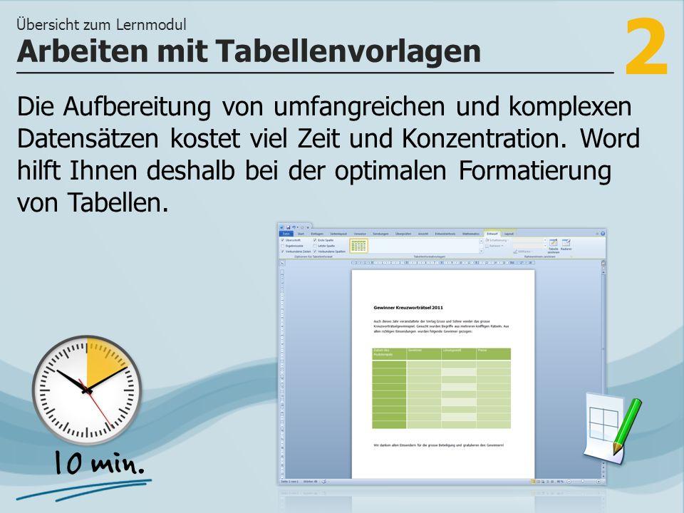 2 Die Aufbereitung von umfangreichen und komplexen Datensätzen kostet viel Zeit und Konzentration. Word hilft Ihnen deshalb bei der optimalen Formatie