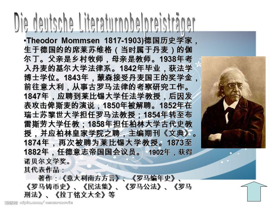 Theodor Mommsen 1817-1903) 1938 1842 1843 1847 1850 1852 1854 1858 1874 1873 1882 1902Theodor Mommsen 1817-1903) 1938 1842 1843 1847 1850 1852 1854 1858 1874 1873 1882 1902