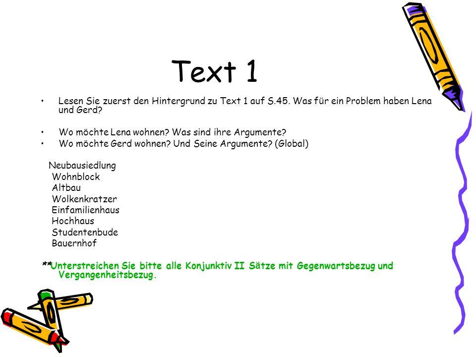 Text 1 Lesen Sie zuerst den Hintergrund zu Text 1 auf S.45.