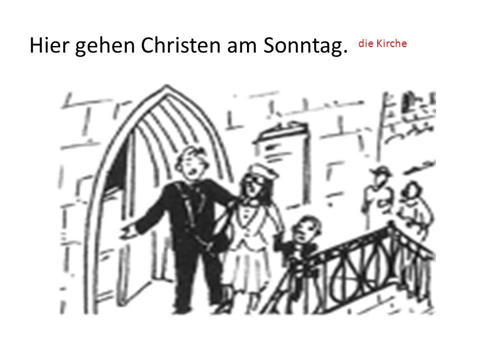 Hier gehen Christen am Sonntag. die Kirche