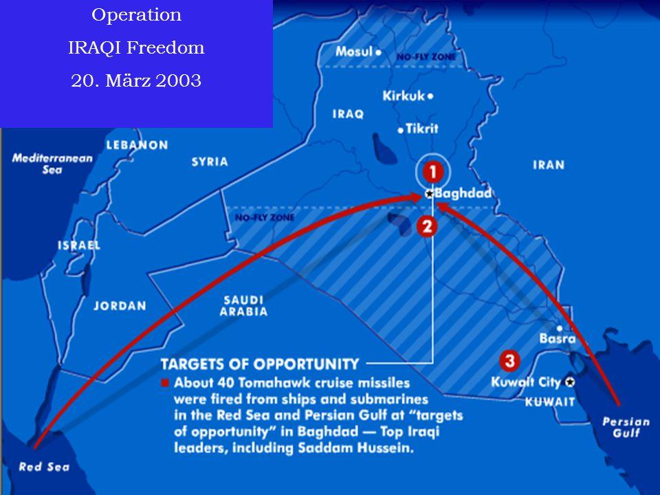 Operation IRAQI Freedom 20. März 2003