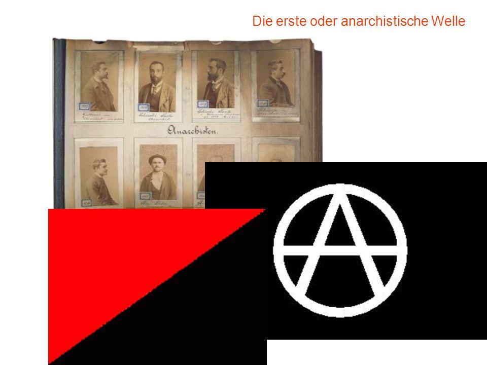 Propaganda der Tat (Piotr Kropotkin) Goldene Zeitalter des Attentates 1890er - das Jahrzehnt der Bomben revolutionärer Katechismus + terroristische Ha