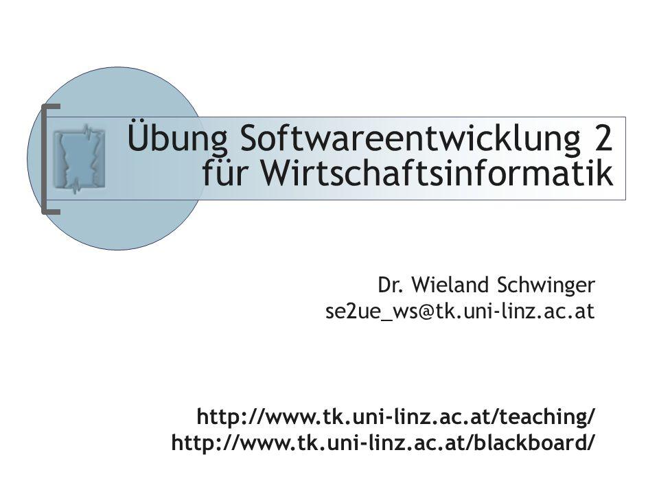 Abteilung für Telekooperation Übung Softwareentwicklung 2 für Wirtschaftsinformatik Dr.