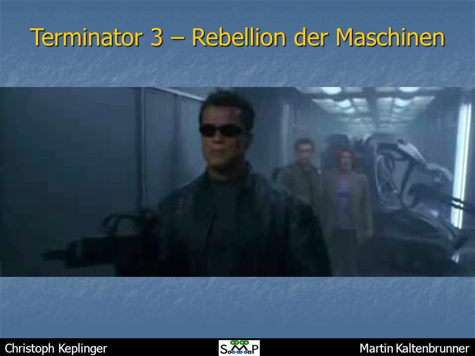 Christoph Keplinger Martin Kaltenbrunner Terminator 3 – Rebellion der Maschinen