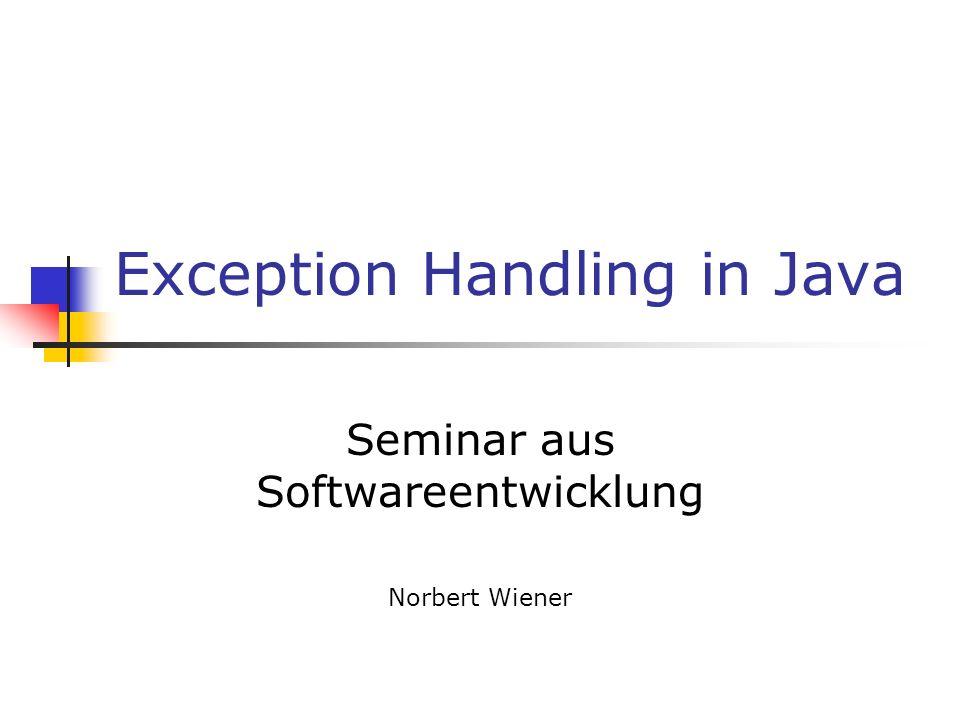 Die Exception Klasse IOException FileNotFoundException SocketException EOFException RemouteException UnknownHostException InterruptedException NoSuchFieldException ClassNotFoundException NoSuchMethodException Diese Exception müssen behandelt werden.