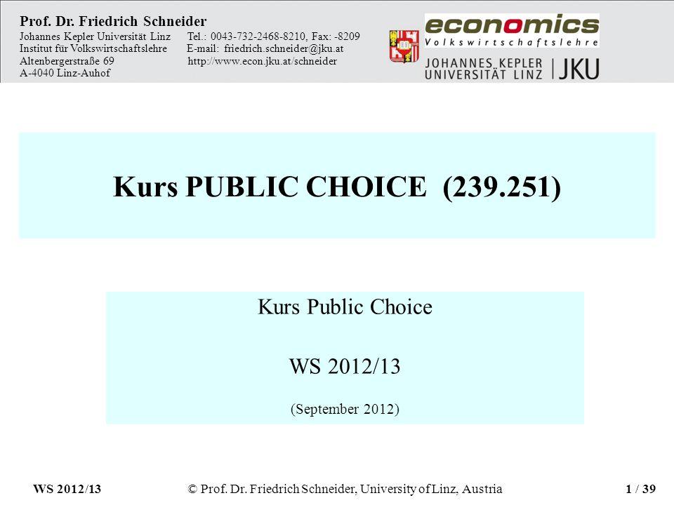 Kurs PUBLIC CHOICE (239.251) Kurs Public Choice WS 2012/13 (September 2012) Prof.