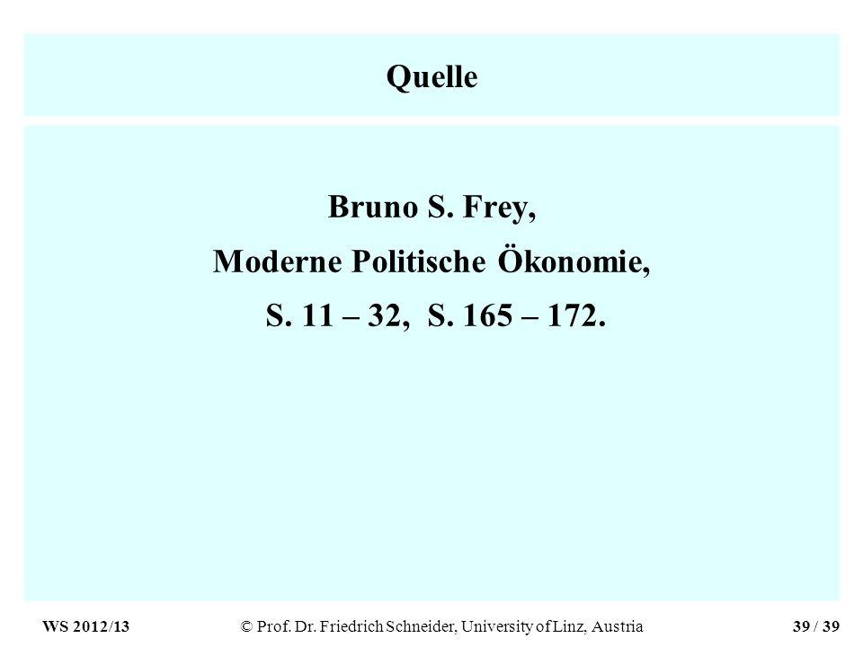 Quelle Bruno S. Frey, Moderne Politische Ökonomie, S.