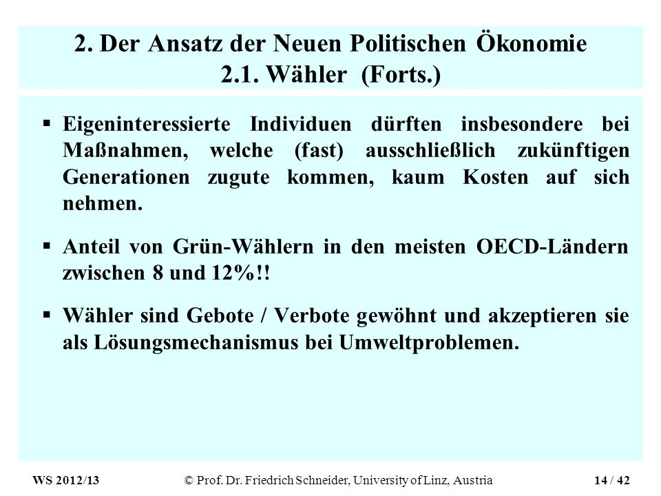 2. Der Ansatz der Neuen Politischen Ökonomie 2.1.