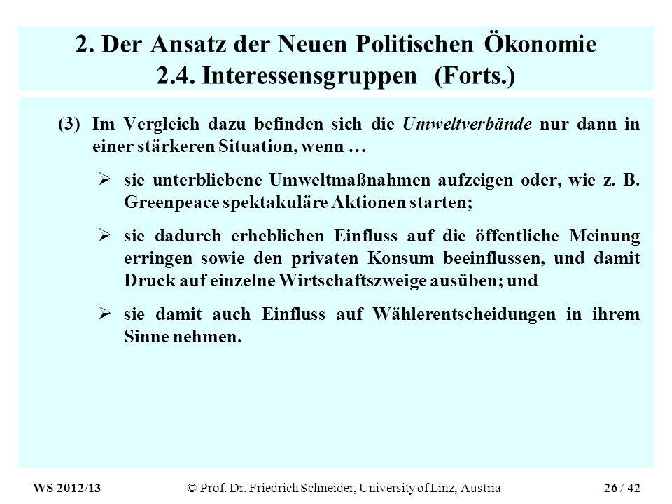 2. Der Ansatz der Neuen Politischen Ökonomie 2.4.