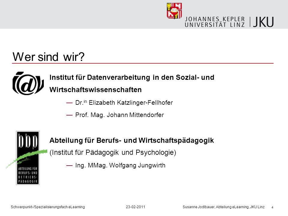 4 Wer sind wir? Institut für Datenverarbeitung in den Sozial- und Wirtschaftswissenschaften Dr. in Elizabeth Katzlinger-Fellhofer Prof. Mag. Johann Mi