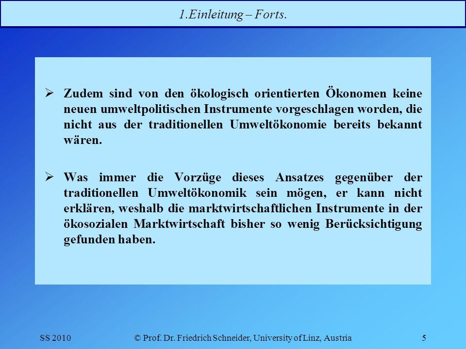 SS 2010© Prof.Dr. Friedrich Schneider, University of Linz, Austria16 2.