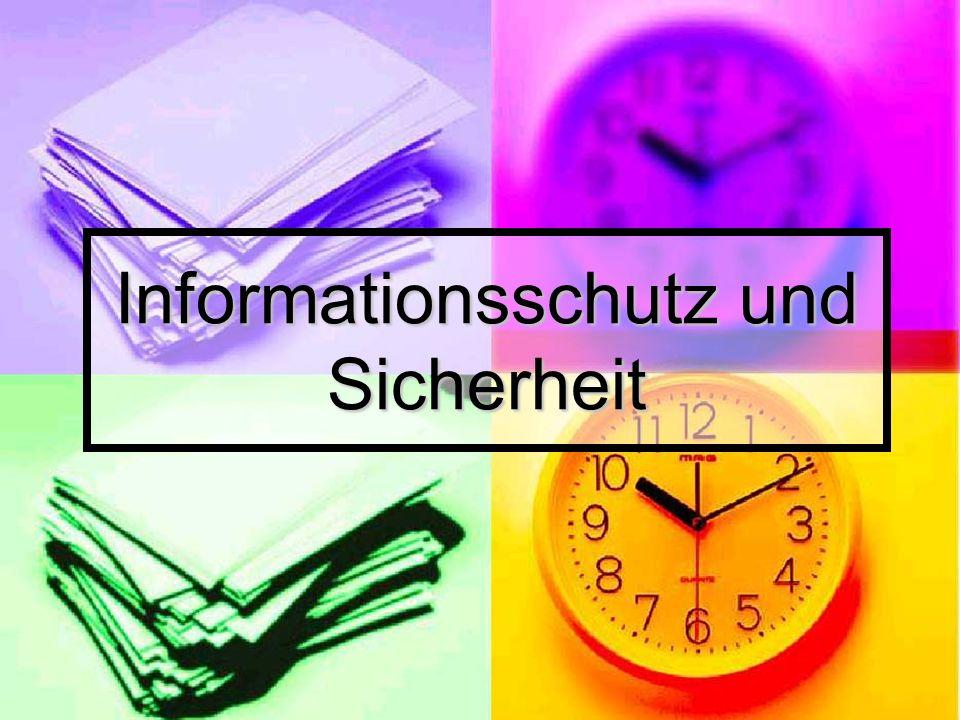 Informationsschutz und Sicherheit