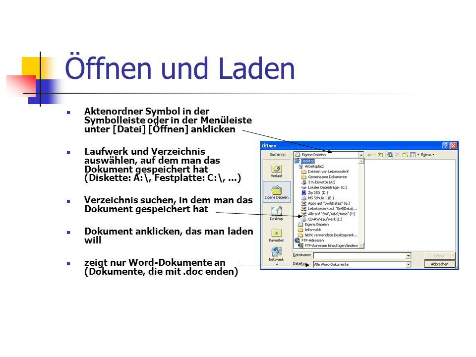 Öffnen und Laden Aktenordner Symbol in der Symbolleiste oder in der Menüleiste unter [Datei] [Öffnen] anklicken Laufwerk und Verzeichnis auswählen, au