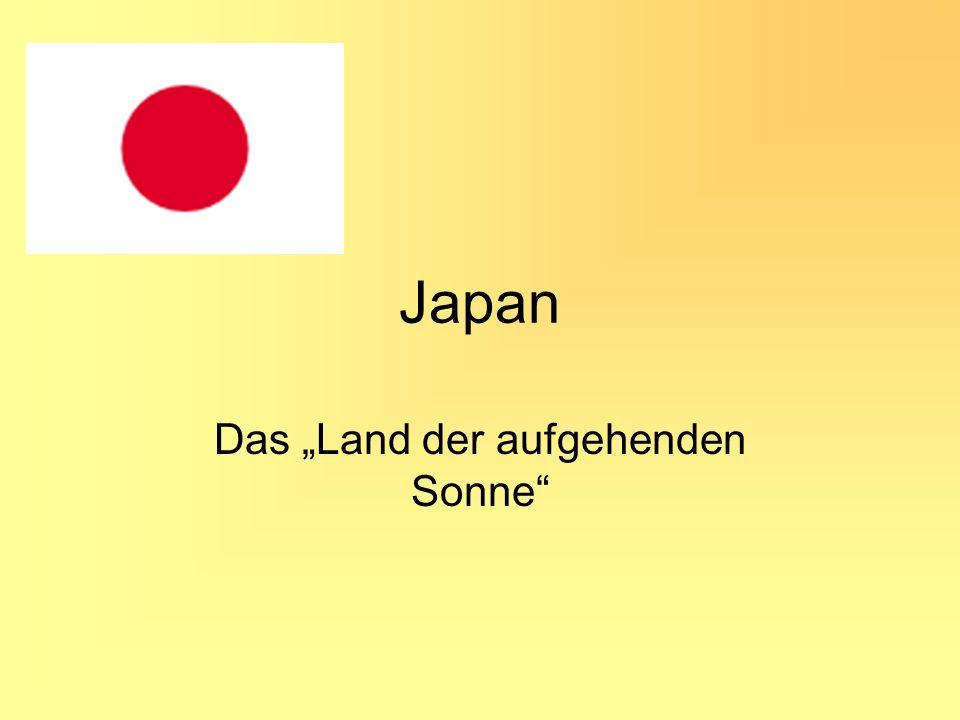 Japan Das Land der aufgehenden Sonne